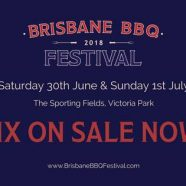 Brisbane BBQ 2018 Festival/June 30th 2018